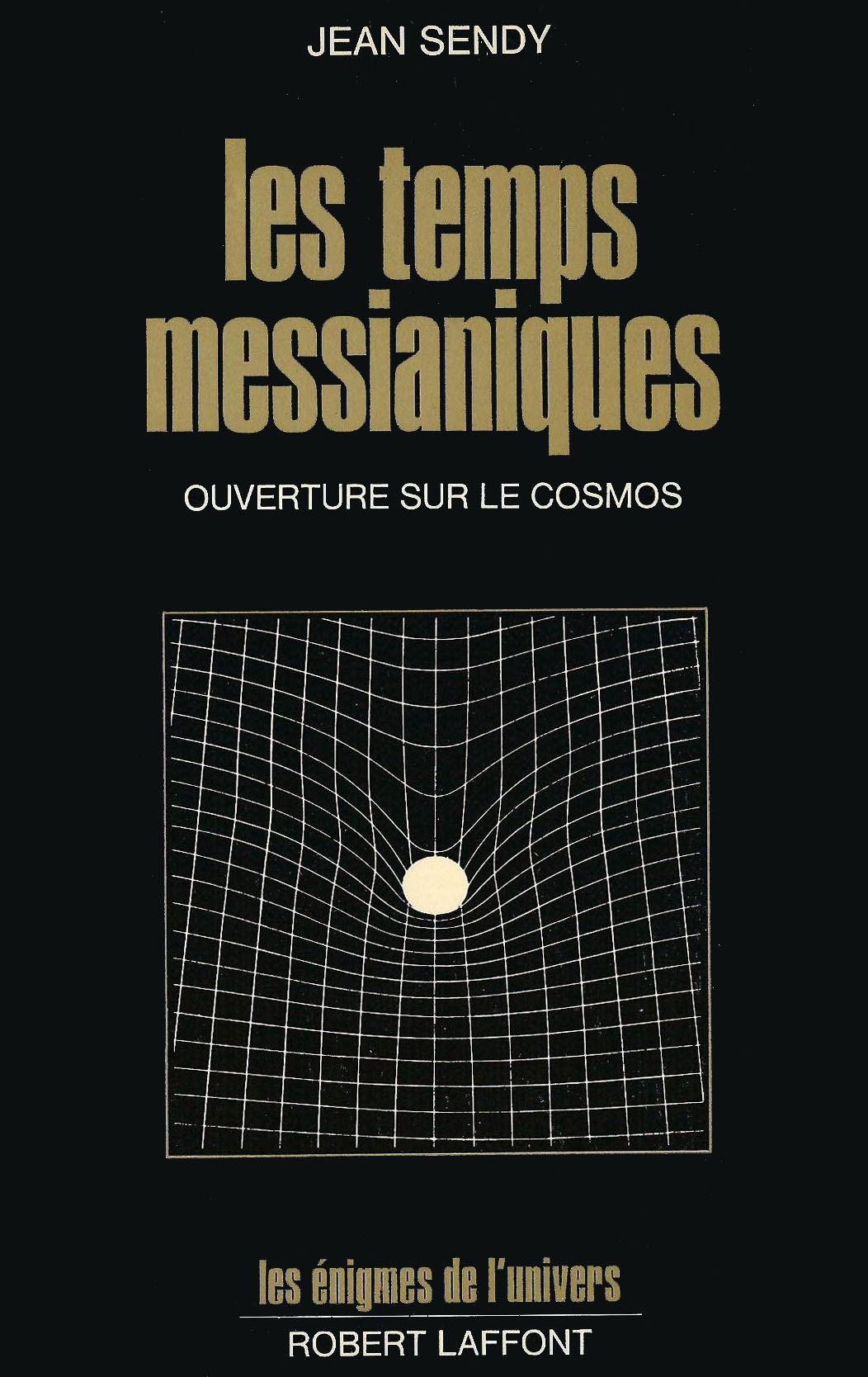 Les Temps Messianiques (front) by Jean Sendy (1975)