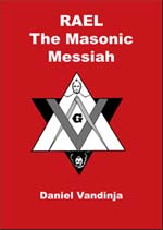 Download book 'Rael, The Masonic Messiah' by former Raelian Priest