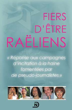 Fiers d'etre Raeliens. (Proud to be Raelians.)