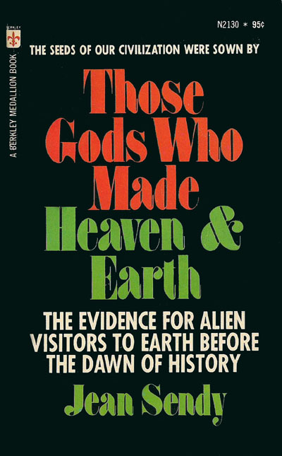 Those Gods Who Made Heaven & Earth (1969) by Jean Sendy