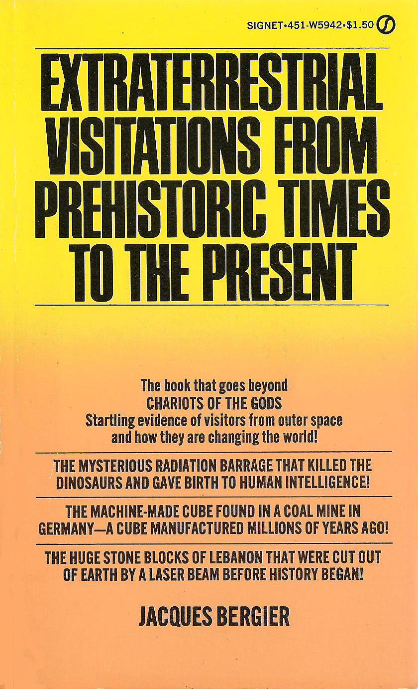 Extra Terrestrial Visitations from Prehistoric Times to the Present (front) by Jacques Bergier